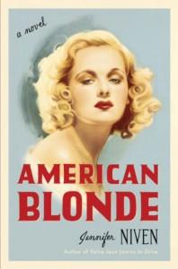 American Blonde: A Novel - Jennifer Niven