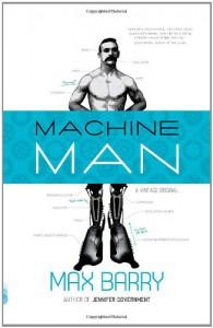 Machine Man - Max Barry