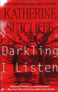 Darkling I Listen - Katherine Sutcliffe