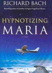 Hypnotizing Maria - Richard Bach