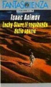 Lucky Starr, il vagabondo dello spazio - Isaac Asimov