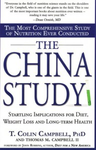 The China Study: The Most Comprehensive Study of Nutrition Ever Conducted - T. Colin Campbell, Thomas Campbell