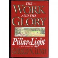 Pillar of Light  - Gerald N. Lund