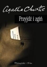 Przyjdź i zgiń - Agatha Christie