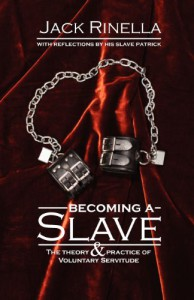 Becoming a Slave - Jack Rinella