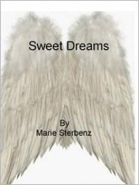 Sweet Dreams - Marie Sterbenz
