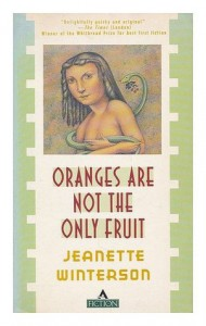 Oranges Are Not the Only Fruit - Jeanette Winterson, Gary Fisketjon