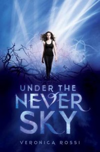 Under the Never Sky  - Veronica Rossi