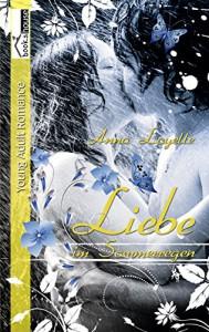 Liebe im Sommerregen - Anna Loyelle