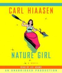 Nature Girl - Carl Hiaasen, Lee Adams