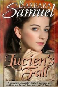Lucien's Fall - Barbara Samuel