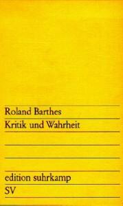 Kritik und Wahrheit - Roland Barthes, Helmut Scheffel