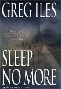 Sleep No More (Mississippi #4) - Greg Iles