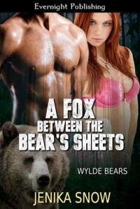 A Fox Between the Bear's Sheets - Jenika Snow