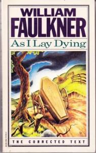 As I Lay Dying - William Faulkner, Noel Polk