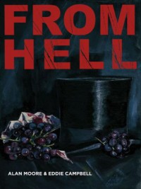From Hell - Alan Moore, Eddie Campbell, Gerlinde Althoff