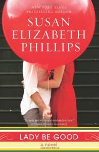 Lady Be Good: A Novel - Susan Elizabeth Phillips