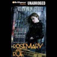 Rosemary and Rue  - Seanan McGuire, Mary Robinette Kowal