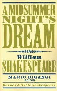 A Midsummers Night's Dream (Barnes & Noble Shakespeare) - David Scott Kastan, Mario DiGangi, William Shakespeare