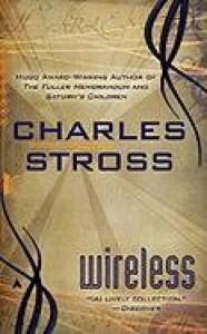 Wireless - Charles Stross