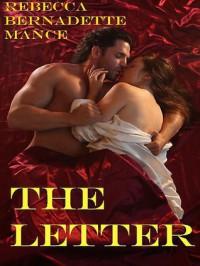 THE LETTER (American Royalty) - Rebecca Bernadette Mance