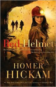 Red Helmet - Homer Hickam