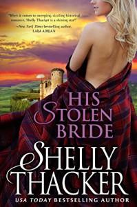 His Stolen Bride (Stolen Brides Series Book 0) - Shelly Thacker