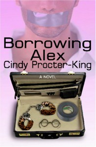 Borrowing Alex - Cindy Procter-King
