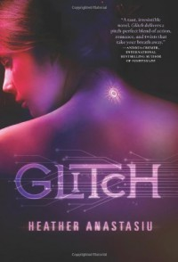 Glitch - Heather Anastasiu