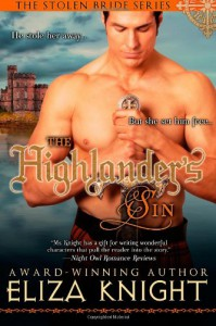The Highlander's Sin (The Stolen Bride Series) (Volume 6) - Eliza Knight