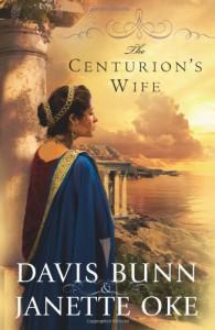 The Centurion's Wife - Davis Bunn, Janette Oke