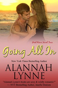 Going All In (Heat Wave Book 4) - Alannah Lynne, Cassie McCown