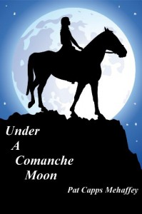 Under A Comanche Moon (The McGregors) - Pat Capps Mehaffey