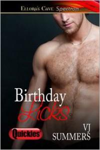 Birthday Licks - V.J. Summers