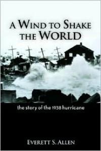 A Wind To Shake The World - Everett S. Allen