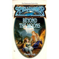 Beyond the Moons (Cloakmaster Cycle) - David Cook
