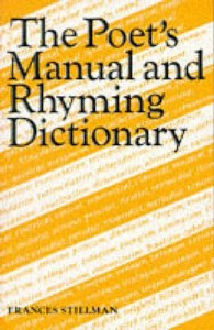 The Poet's Manual And Rhyming Dictionary - Frances Stillman