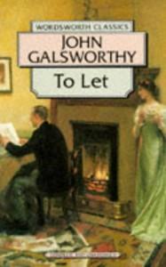 To Let: The Forsyte Saga - John Galsworthy