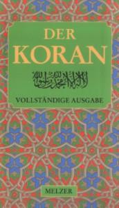 The Koran/Der Koran - Anonymous, ʻAbd-al-Kaʻba ʻAbdallāh Abū-Bakr