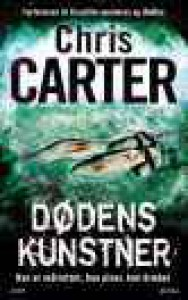 Dødens kunstner (Robert Hunter Series, #4) - Chris Carter