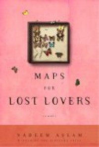 Maps for Lost Lovers - Nadeem Aslam