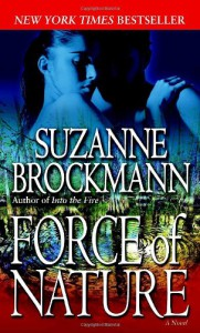 Force of Nature (Troubleshooters #11)  - Suzanne Brockmann