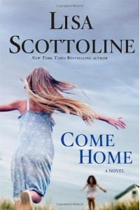 Come Home - Lisa Scottoline