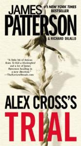 Alex Cross's Trial (Alex Cross, #15) - James Patterson, Richard DiLallo