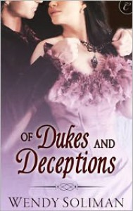 Of Dukes and Deceptions - Wendy Soliman