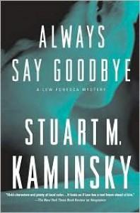 Always Say Goodbye - Stuart M. Kaminsky