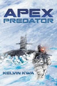 Apex Predator - Kelvin Kwa