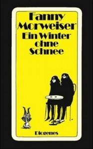 Ein Winter ohne Schnee - Fanny Morweiser