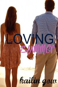 Loving Summer - Kailin Gow