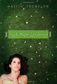 Psych Major Syndrome - Alicia Thompson